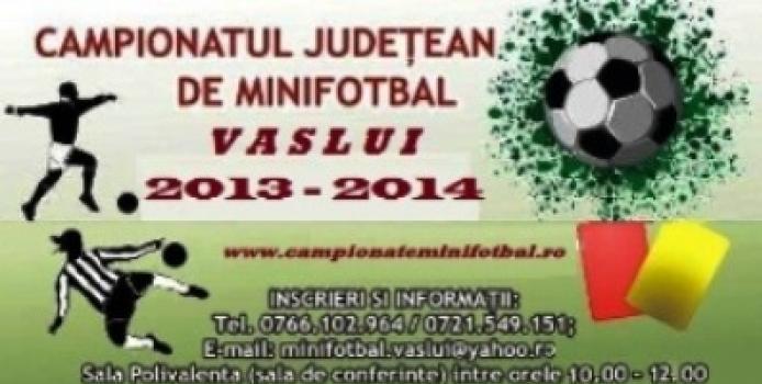 Vaslui: Inscrieri Campionatul Judetean de Minifotbal - Editia 2013 - 2014