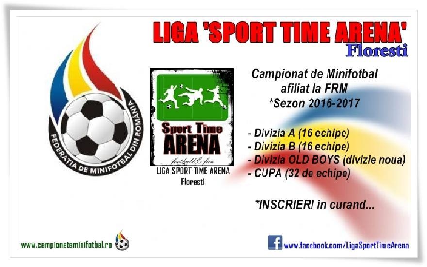 Incep INSCRIERILE in Campionatul Liga SportTimeArena, Floresti 2016-2017