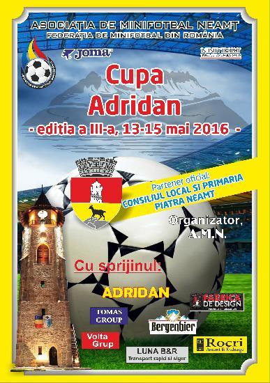 Turneul de Minifotbal CUPA ADRIDAN PIATRA NEAMT editia 3-a 2016