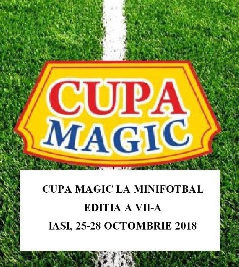 IASI: CUPA MAGIC – Componenta grupelor si programul primelor trei zile