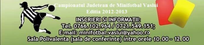 Vaslui: Inscrieri 2012-2013