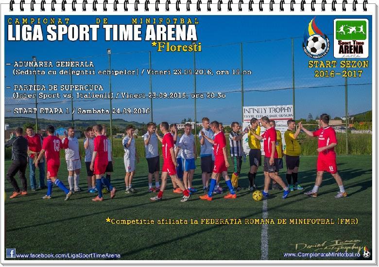 START DE CAMPIONAT 'LIGA SPORT TIME ARENA', Floresti 2016-2017 !!!