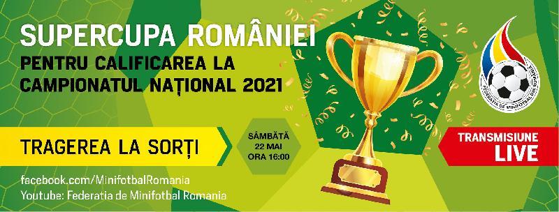 Tragerea la sorți a Supercupei României - sâmbătă, 22 mai, ora 16:00